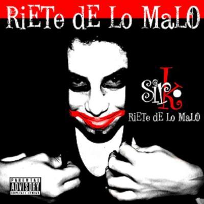 Sir Rumbo - Ríete de lo malo