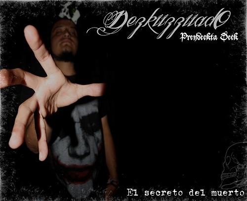 DezkiizziiadO - El secreto del muerto